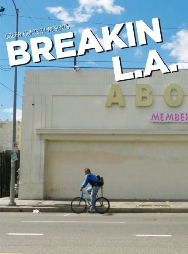 Breakin L.A. (Film)