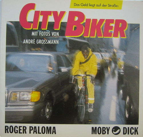 City Biker [Bike Messengers in NYC] (1989)