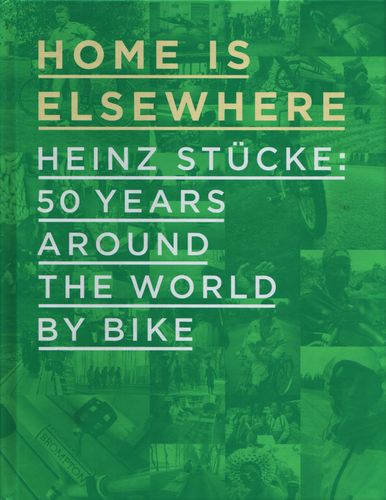 Heinz Stücke: Home Is Elsewhere